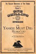 The Yankee Must Die