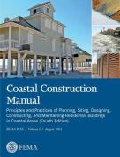Coastal Construction Manual Volume 1