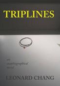 Triplines