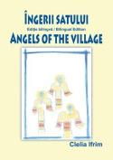 Ingerii Satului / Angels of the Village  [MUL]