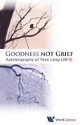 Goodness Not Grief