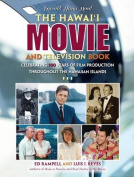 The Hawaii Movie and Television Book