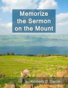 Memorize the Sermon on the Mount