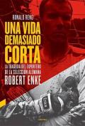 Una Vida Demasiado Corta [Spanish]
