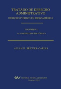 Tratado de Derecho Administrativo. Tomo II. La Administracion Publica [Spanish]
