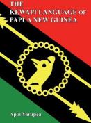 The Kewapi Language of Papua New Guinea