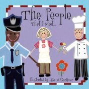 People That I Meet [Board book]