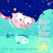 Star Light, Star Bright [Board book]