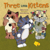 Three Little Kittens [Board book]