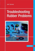Troubleshooting Rubber Problems