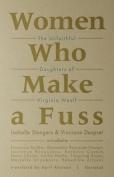 Women Who Makes a Fuss