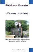 J'Avais 25 ANS [FRE]