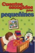 Cuentos Escogidos Para Pequenines [Spanish]