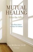 Mutual Healing