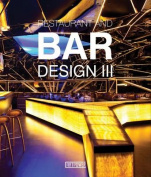Restaurants and Bars Design III