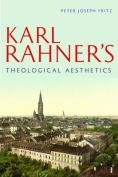Karl Rahner's Theological Aesthetics