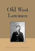 Old West Lawmen