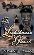 Captain Angus the Lighthouse Ghost