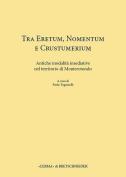 Tra Eretum, Nomentum E Crustumerium [ITA]