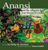 Anansi and the Alligator Eggs y Los Huevos del Caiman