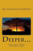 Deeper...