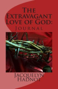 The Extravagant Love of God