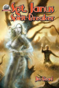 Sgt. Janus, Spirit-Breaker