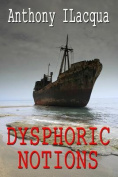 Dysphoric Notions