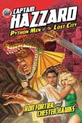 Captain Hazzard-Python Men of the Lost City