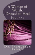 A Woman of Worth Dressed to Heal