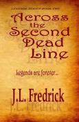 Across the Second Dead Line