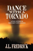 Dance with a Tornado