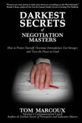 Darkest Secrets of Negotiation Masters