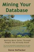 Mining Your Database