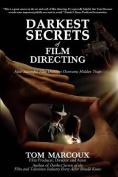 Darkest Secrets of Film Directing