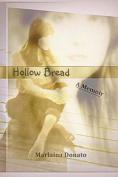 Hollow Bread: A Memoir