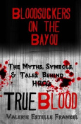 Bloodsuckers on the Bayou
