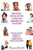 Mental Health in a Failed American System