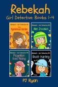 Rebekah - Girl Detective Books 1-4