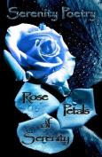 Rose Petals of Serenity
