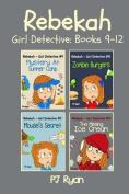 Rebekah - Girl Detective Books 9-12