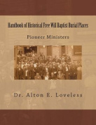 Handbook of Historical Free Will Baptist Burial Places