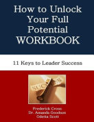 How to Unlock Your Full Potential Workbook