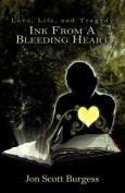 Ink from a Bleeding Heart