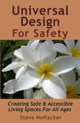 Universal Design for Safety