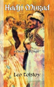 Hadji Murad: A Chechen Dzhigit