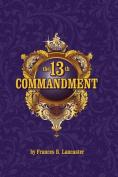 The 13th Commandment