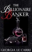 The Billionaire Banker