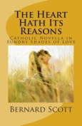 The Heart Hath Its Reasons