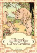 La Historia de Los Tres Cerditos [Spanish]